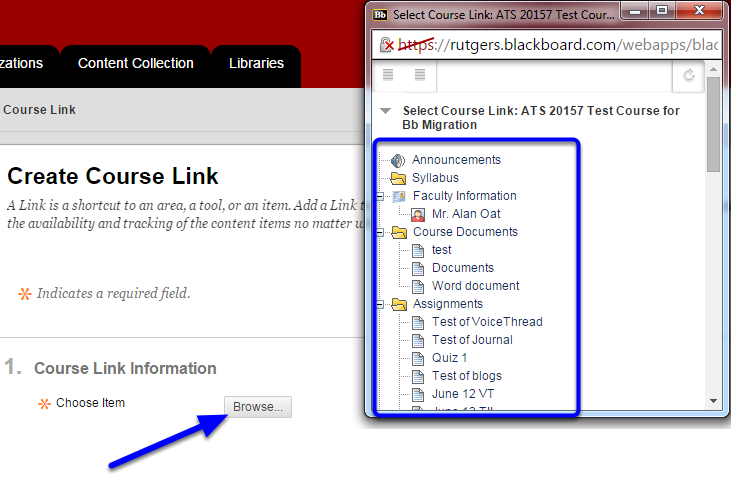 Click the Browse button to navigate to the section in your course you would like to link.