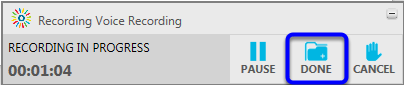 Click on the Done button once you are finished recording.