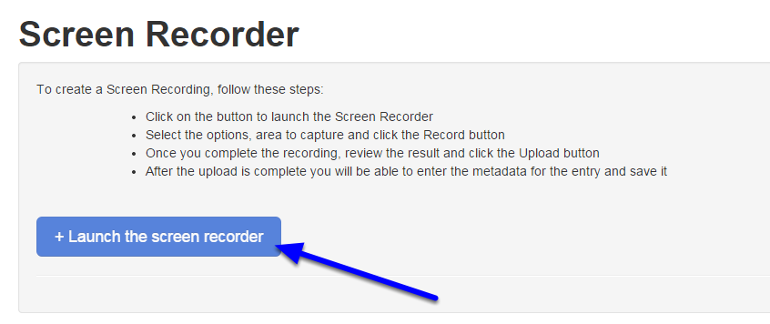 """Click on """"Launch the Screen Recorder"""" to open the Screen Recorder application."""