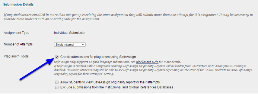 """Under Submission Details, check the box next to """"Check submissions for plagiarism using SafeAssign."""""""