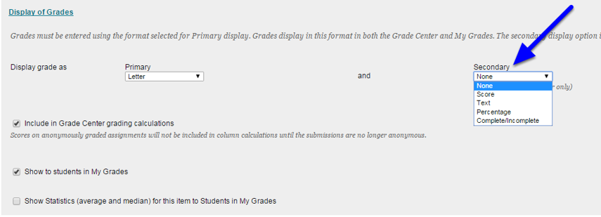 Optional: Select a Secondary display. (The Secondary display will only be visible to the instructor in the Grade Center. Students will not see the Secondary display.)