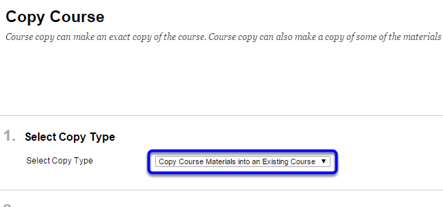 """In the """"Select Copy Type"""" section, confirm that """"Copy Course Materials into an Existing Course"""" is selected."""