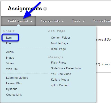 In your course content area, hover your mouse over the Build Content button, and click Item.