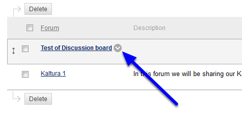 Hover your mouse over the name of the forum you would like to change. Click the down arrow to the right of the course.