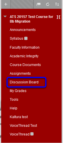 In your course, click on Discussion Board located on the course menu.