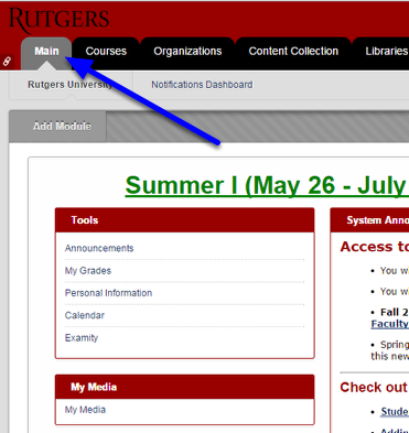Once you log into Blackboard, click on the Main tab in the upper left corner.