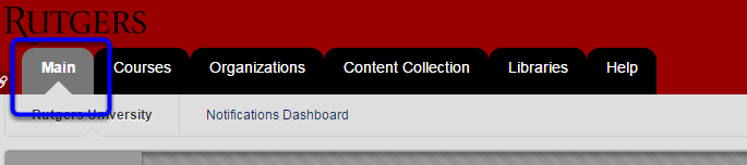 In Blackboard, click on the Main tab to navigate to your home page.