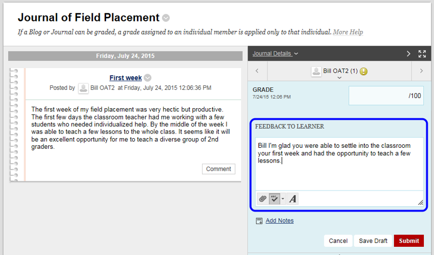 """To provide the student with feedback, enter your comments in the """"Feedback to Learner"""" box."""