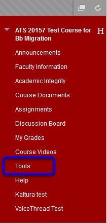 In your course, click on Tools in the course menu.