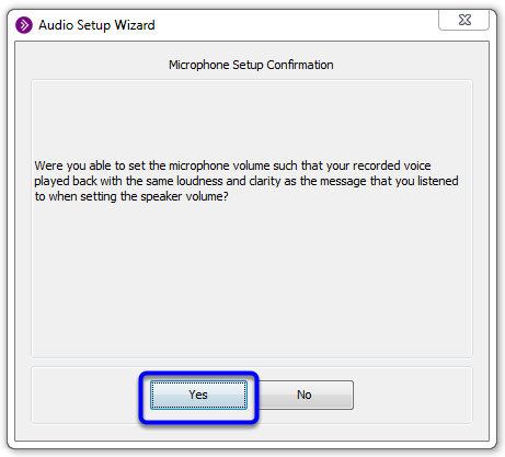 Confirm your microphone setup audio by clicking Yes.