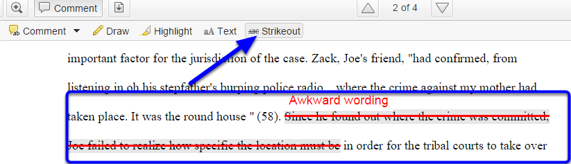 Strikeout text by clicking on Strikeout in the toolbar and selecting text in the document to strikeout. You may enter comments in the text box above.
