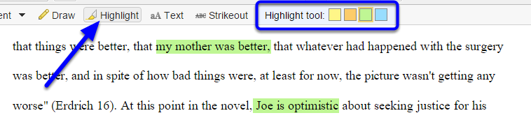 Highlight parts of your document, by clicking on the Highlight button, selecting a color, and dragging the highlighter across specific text in the document.