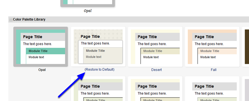 Click on the (Restore to Default) theme under the Color Palette Library.