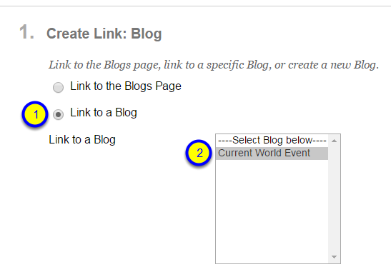 """If you've already created a blog, click the button to the left of """"Link to a Blog"""" and click the name of the blog."""