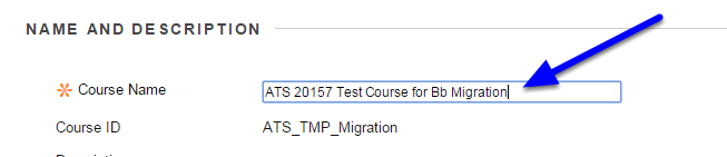 On the Properties page, change the name of the your course in the Course Name textbook.