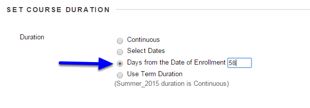 "Under ""Set Course Duration"" section, click on the button next to the period you would like the course to last for."