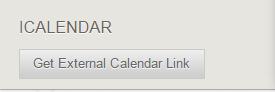 """Under ICALENDAR in the sidebar, click """"Get External Calendar Link."""""""