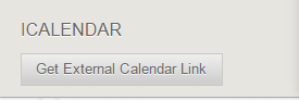 "Under ICALENDAR in the sidebar, click ""Get External Calendar Link."""