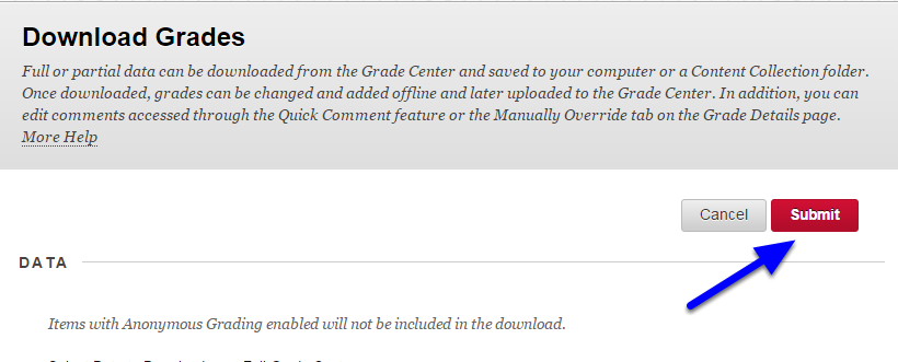 """When the """"Download Grades"""" screen appears, click Submit."""