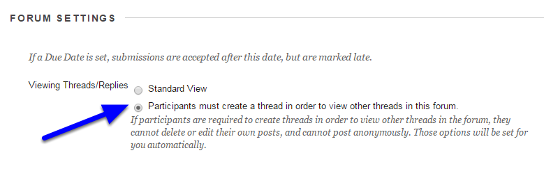 """Scroll to the """"Forum Settings"""" section and click the dot to the left of """"Participants must create a thread in order to view other threads in this forum."""""""
