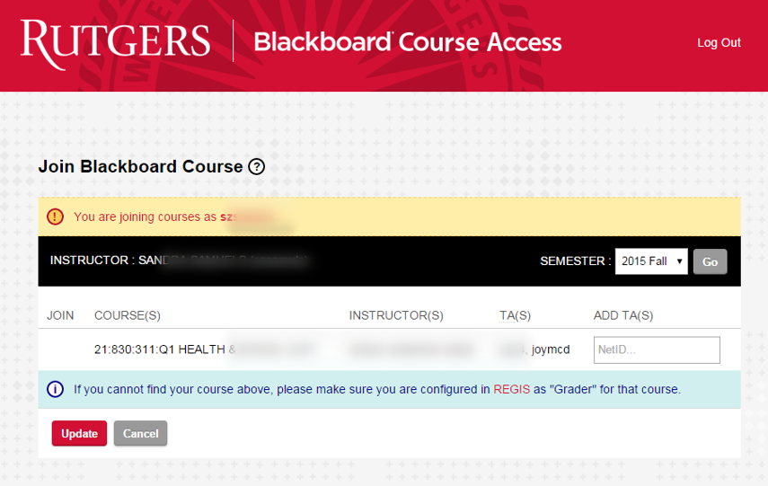 The NetID of the TA you have assigned will appear in the TA(S) column. The TA will now have access to your course in Blackboard.