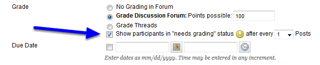 """Select the minimum number of posts a student must make before the """"needs grading"""" icon appears in the Grade Center."""