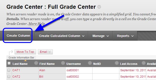 Toward the upper left of the Grade Center, click Create Column.
