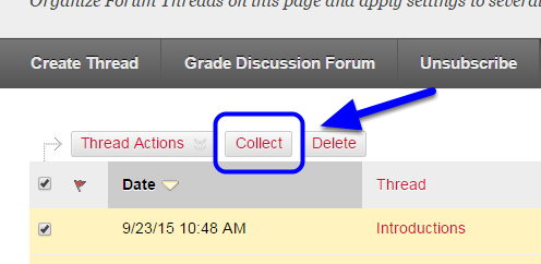 Click Collect at the top of the discussion board posts.