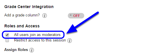 """If you would like to allow all participants to be moderators (so they can record, share files, etc.), scroll down to """"Roles and Access"""" and click the box next to """"All users join as moderators."""""""