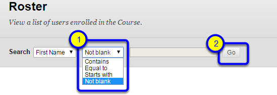 In the Search settings, select Not Blank from the second pull down menu, then click Go.