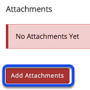 Add attachments. (Optional)