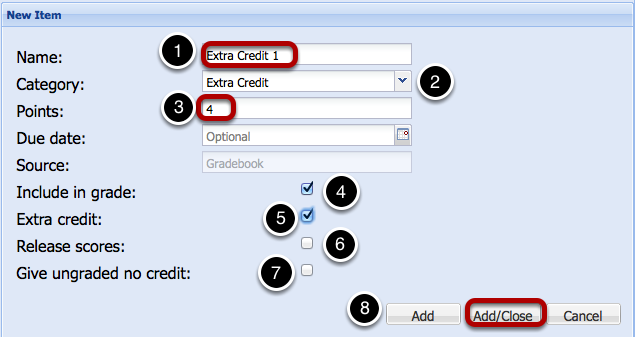 (Non-weighted Category gradebook - Scoring by Letter Grade) - Enter Extra Credit Item Information, then click Add/Close.