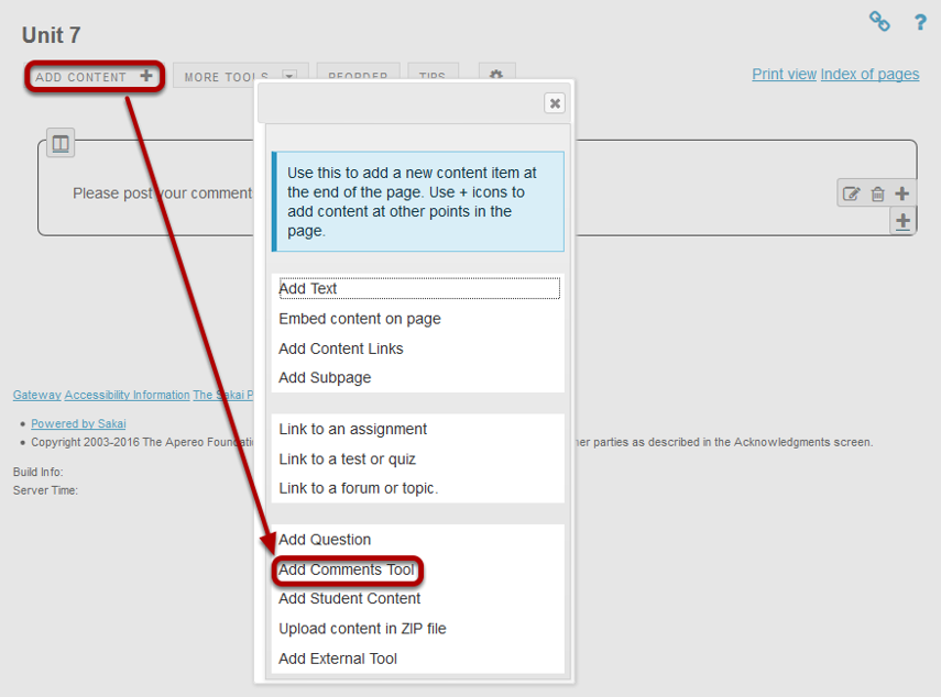 Click Add Content, then Add Comment Tool.