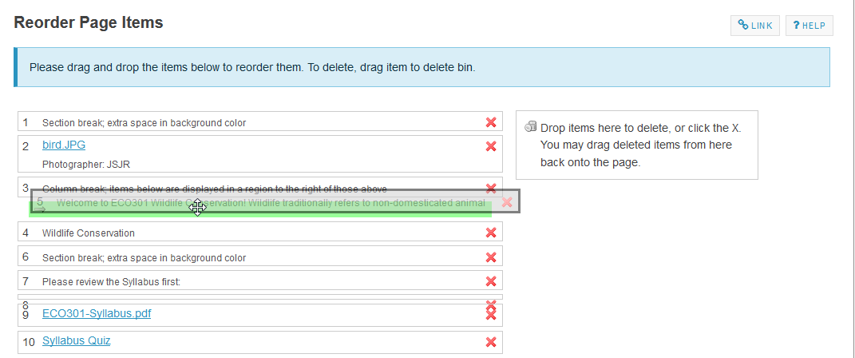 Drag and drop the items into the desired order.