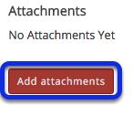 Add an attachment. (Optional)
