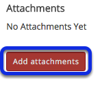 Add an attachment. (Optional)