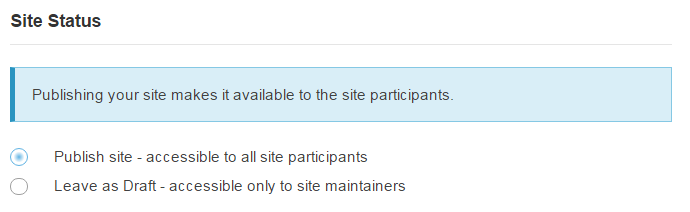 Select your Site Status (i.e published or unpublished).