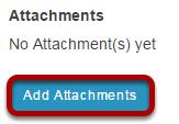 Add attachment. (Optional)