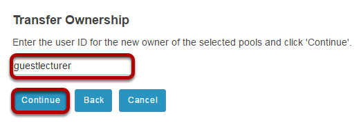 Enter the user ID of the new pool owner and click Continue.