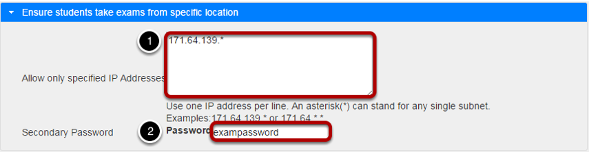 Exam security by location or password.