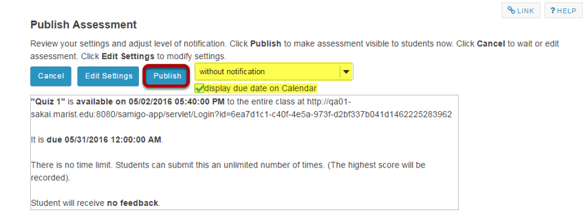Review and confirm publishing of assessment.