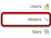 To access this tool, select Aliases from the Tool Menu in the Administration Workspace.