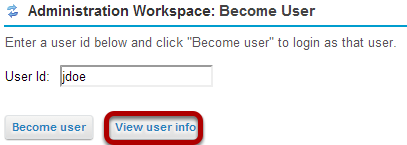 Enter a user id and click View user info.