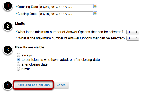 Specify the poll settings.