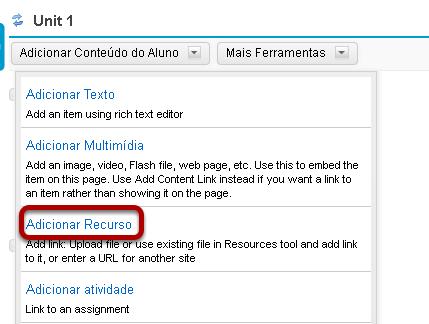 Clicar em Adicionar Conteúdo e, em seguida, clicar em Adicionar Recurso.