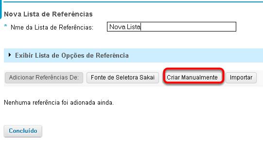 Digitar um nome para a lista de referências e, em seguida, clicar em Criar Manualmente.