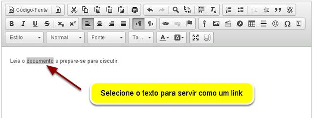 Vá para o Editor de Texto Rico e selecione seu texto.