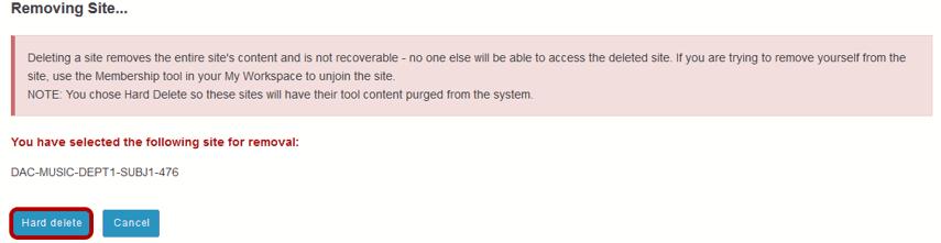 Click Hard Delete again to confirm deletion.