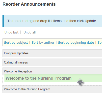 Drag and drop to re-order announcements.