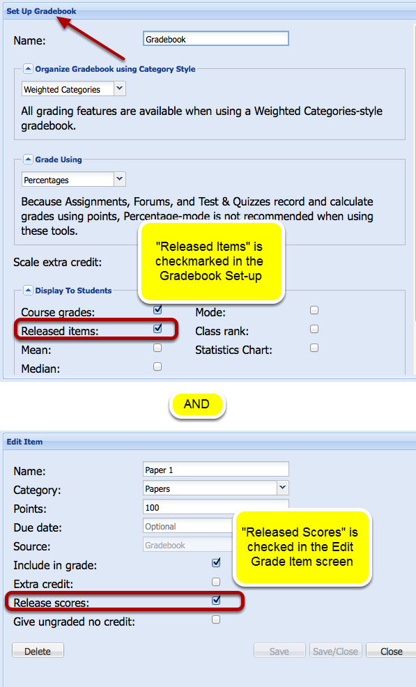 Example: Both of these settings must be made before students can see their grades.